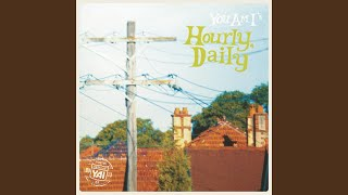 Hourly Daily (Remastered 2013)