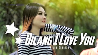 Gambar cover ( #SkaReggae ) Nella Kharisma - Bilang I Love You ( Official Music Video ANEKA SAFARI )