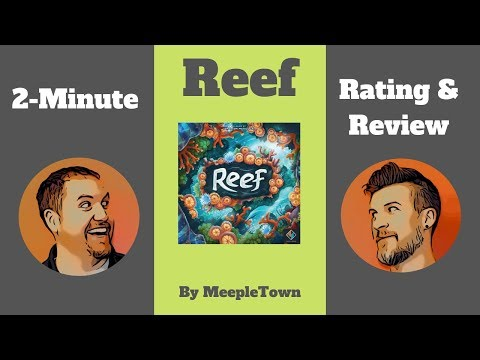 2 Minute Rating and Review of Reef - MeepleTown