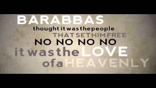 Jesus loves Barabas
