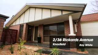 2/36 Rickards Avenue, Knoxfield. Agent: Peter Munt- 0433 400 230