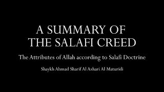 A Summary of The Salafi Creed | The Divine Attributes