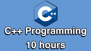 C++ Programming All-in-One Tutorial Series (10 HOURS!)