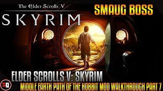 Skyrim - Middle Earth Path of the Hobbit Mod Walkthrough Part 7 - Smaug