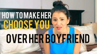 What To Do If She Has A Boyfriend BUT You Want Her