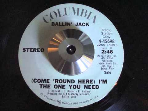 "Ballin' Jack ""(Come 'round Here) I'm the One You Need"" (7"" Version)"
