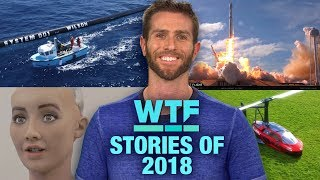 The most WTF stories of 2018 | What The Future
