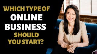 The BEST Type Of Business To Start | Different Online Businesses That You Should Consider Starting