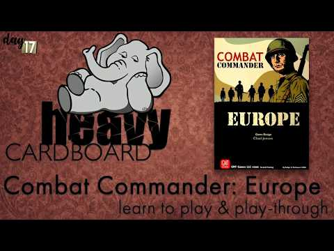 Combat Commander: Europe 2p Play-through, Teaching, & Roundtable discussion by Heavy Cardboard