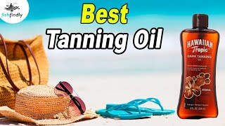 Best Tanning Oil In 2020 – Our Top Suggestions