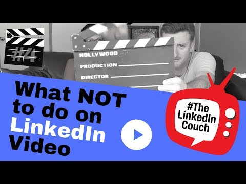 S01 EPS 04 - What Not To Do On LinkedIn Video #TheLinkedInCouch #LinkedIn Tutorial