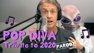 If Pop Divas Wrote Songs About 2020