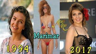 Marimar Antes y Después 2017 / Antes y Ahora de Marimar