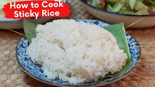How To Cook Sticky Rice/ Glutinous Rice
