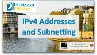 IPv4 Addresses and Subnetting - CompTIA Network+ N10-006 - 1.8