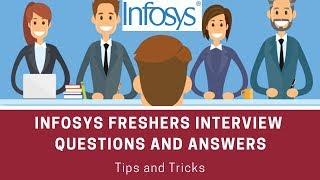 Infosys freshers interview questions and answers | Tips and Tricks | Job Interview