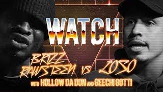 WATCH: BRIZZ RAWSTEEN vs LOSO with HOLLOW DA DON & GEECHI GOTTI