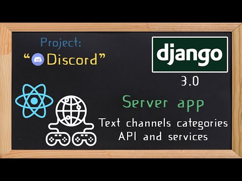 Django and ReactJS together - Text channels categories API and services | 22 thumbnail