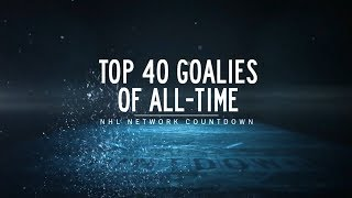 NHL Network Countdown: Top Goalies All-Time