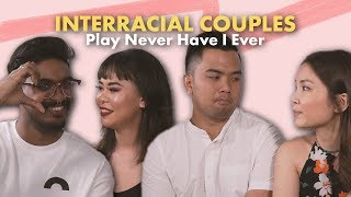 Interracial Couples Play Never Have I Ever | ZULA Perspectives | EP 1