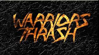 Warriors Thrash -Tormentor