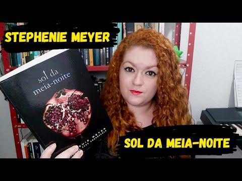 Sol da Meia-Noite - Stephenie Meyer | Livros e Devaneios