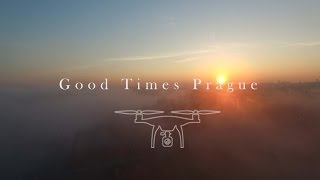 Good Times Prague (by drone)