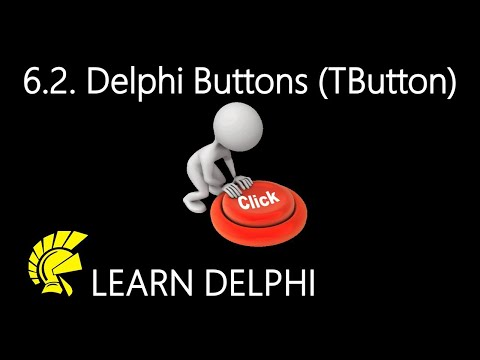 Delphi Programming Tutorial – Unit 6.2: Exploring Buttons (TButton Class)
