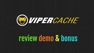 Viper Cache Review Demo Bonus - Protect Your WP Sites From Google Speed Slap