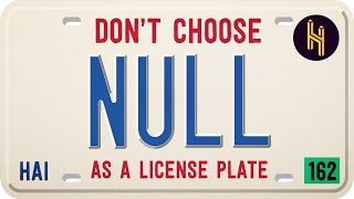 The Terrible Mistake Of Choosing Null As A License Plate