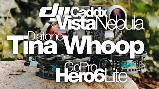 MicroCineWhoop - Diatone Tina Whoop + DJI Caddx Vista Nebula + Stripped GoPro Hero6 Lite