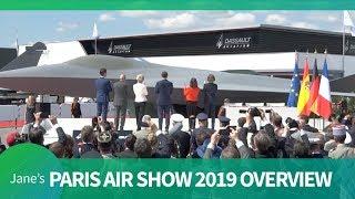 Paris Air Show 2019: Show Overview