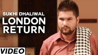 London Return  Sukhi Dhaliwal