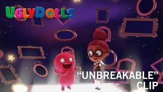 "UglyDolls | ""Unbreakable"" Clip | Own It Now on Digital HD, Blu-Ray & DVD"