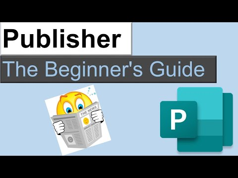 Microsoft Publisher: The Beginner's Guide 2020