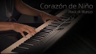Corazón de Niño - Raúl di Blasio \ Jacob's Piano