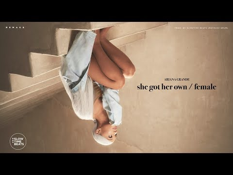"Ariana Grande – ""She Got Her Own"" (Unreleased)"