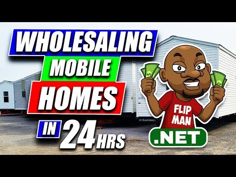 Wholesaling Mobile Homes in 24 Hours | Flipping Mobile Homes in 24 hours
