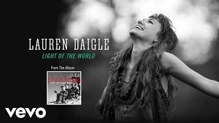 Lauren Daigle - Light Of The World (Lyric Video) - YouTube