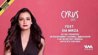 Cyrus Says Ep. 547: Feat. Dia Mirza