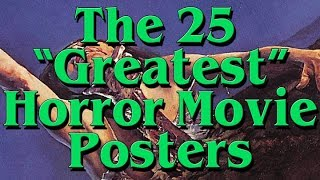 The 25 Greatest Horror Movie Posters