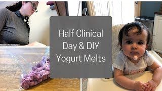 DAY IN THE LIFE OF A NP STUDENT | Half Day of Clinical & Home Made Yogurt Melts