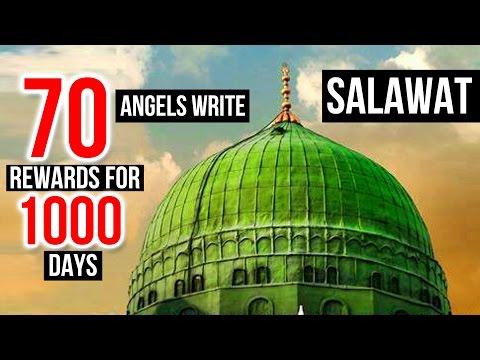 70 Angels Write SAWAB *REWARDS* FOR 1000 Days ᴴᴰ ♥ - A VERY BEAUTIFUL DUROOD SHAREEF ♥