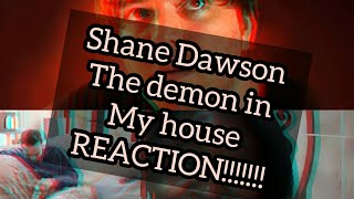 "Shane Dawson ""The Demon In My House"" REACTION!!!"