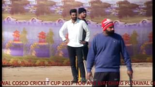 PUNAWAL COSCO CRICKET CUP 2017
