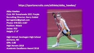 Abby Hawkes 2021 Lacrosse Highlight Video 2018