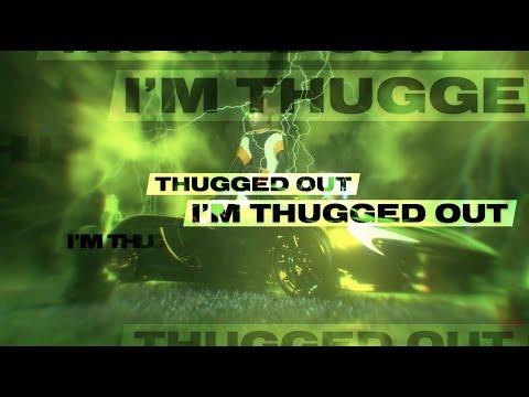 Thugged Out (Lyric Video) [Feat. Kodak Black]