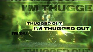 YNW Melly - Thugged Out (feat. Kodak Black) [Lyric Video]