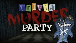 Trivia Murder Party   Fight For Your Life In Mini Games! (Jackbox Party Pack Gameplay)