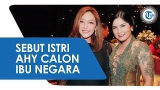 Maia Estianty Sebut Istri Agus Harimurti Yudhoyono, Annisa Pohan sebagai Calon Ibu Negara